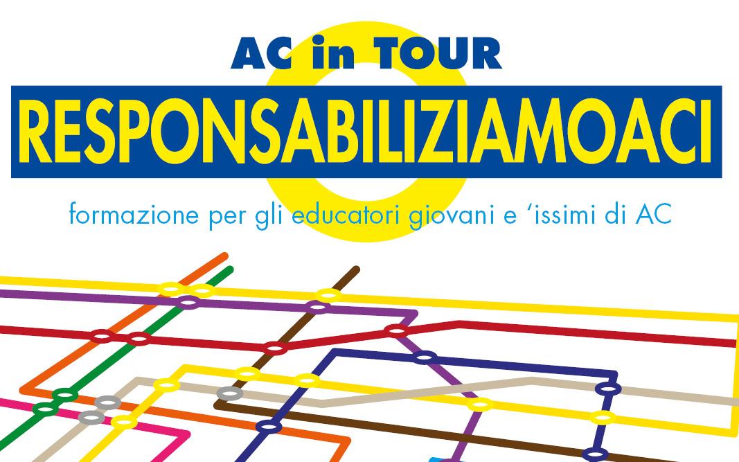 Responsabilizziamoci: AC in tour. Il settore giovani incontra i responsabili e gli educatori parrocchiali