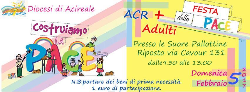 Festa della pace 2017 Acr+Adulti