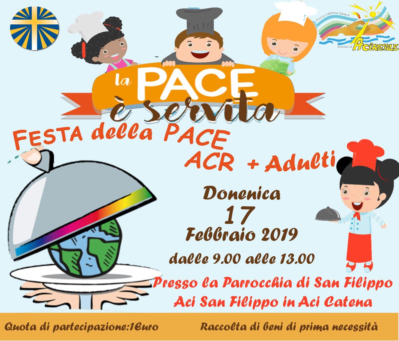 La PACE è servita! festa della Pace ACR+Adulti