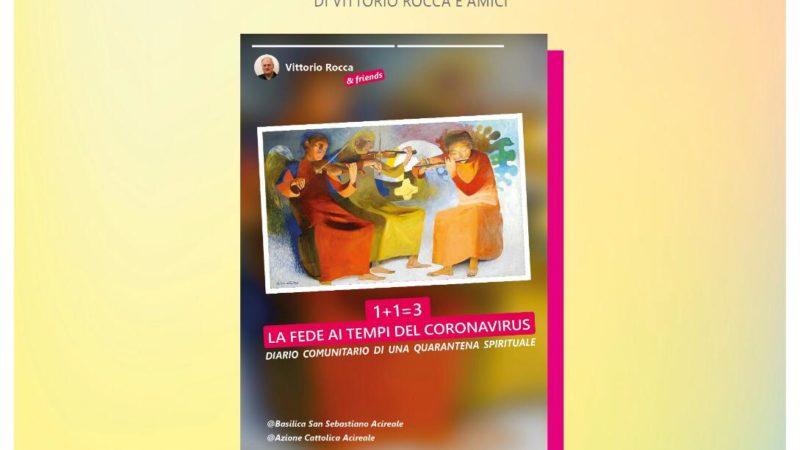 """Presentazione della pubblicazione digitale """"1+1=3 La fede ai tempi del coronavirus"""""""