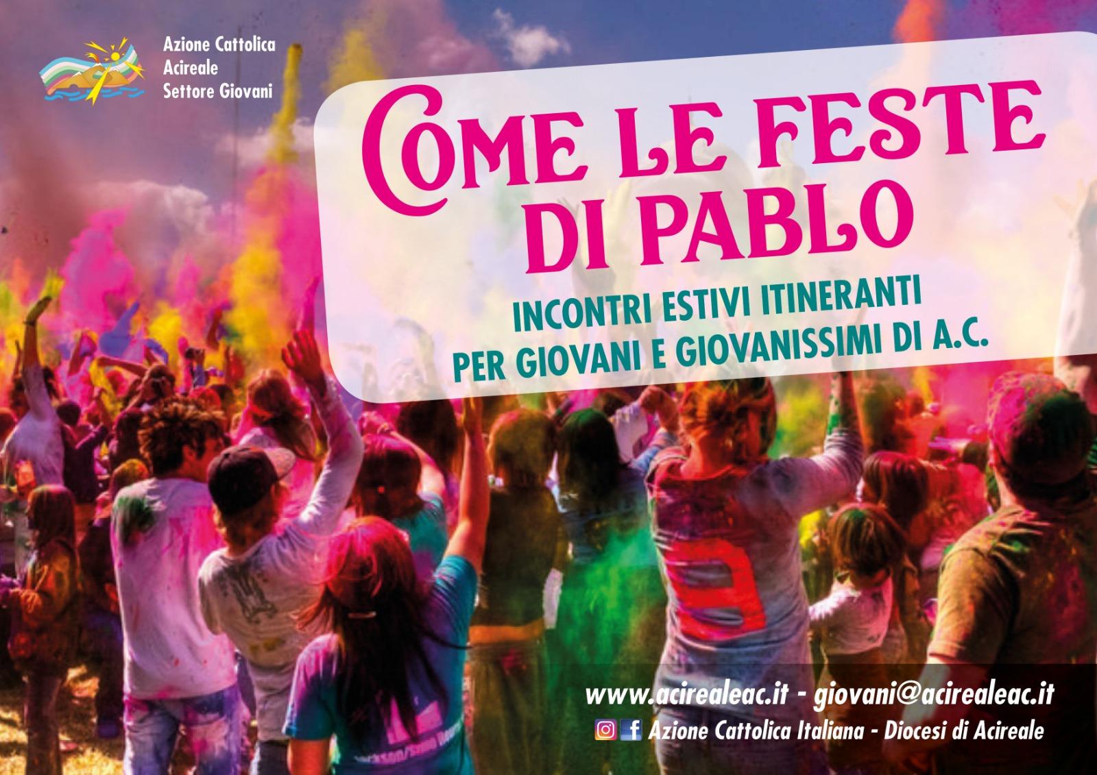 """""""Come le feste di Pablo"""": incontri estivi itineranti per giovani e giovanissimi"""